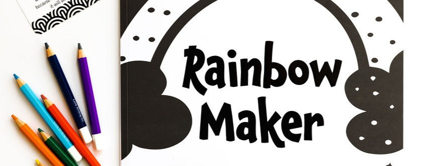 Rainbow Maker - NEW RELEASE - book 4 of 4