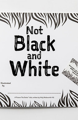 Not Black and White - book 3 of 4