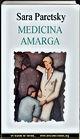 Medicina amarga   Sara Paretsky   Un mundo de novela