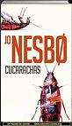 Cucarachas | Jo Nesbo | Un mundo de novela