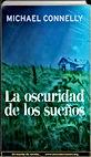 La oscuridad de los sueños | Michael Connelly | Un mundo de novela