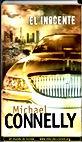 El inocente | Michael Connelly | Un Mundo de Novela
