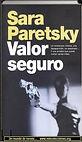 Valor seguro | Sara Paretsky | Un mundo de novela