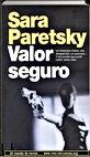 Valor seguro   Sara Paretsky   Un mundo de novela