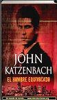 El hombre equivocado | John Katzenbach | Un mundo de novela