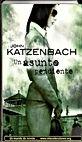 Un asunto pendiente | John Katzenbach | Un mundo de novela
