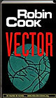 Vector | Robin Cook | Un mundo de novela