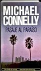 Pasaje al paraiso, Michael Connelly   Un mundo de novela