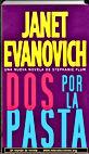 Dos por la pasta   Janet Evanovich   Un mundo de novela