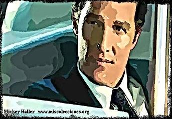 Mickey Haller | El mejor abogado de Los Ángeles | | Un Mundo de Novela