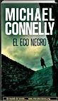 El eco negro, Michael Connelly   Un mundo de novela