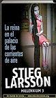 Saga Millennium III | Stieg Larsson | Un mundo de novela
