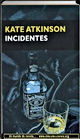 Incidentes | Kate Atkinson | Un mundo de novela