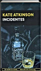 Incidentes | Kate Atkinson | Un mundo de novela