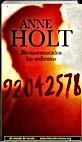 Bienaventurados los sedientos | Anne Holt | Un mundo de novela