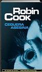 Ceguera asesina | Robin Cook | Un mundo de novela