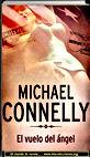 El vuelo del angel, Michael Connelly   Un mundo de novela