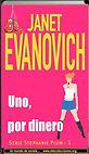 Uno por dinero   Janet Evanovich   Un mundo de novela