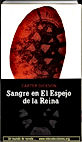 Sangre en El Espejo de la Reina | Un mundo de novela