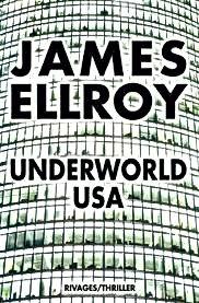 Underworld USA Biografia,Personaje Novela Negra