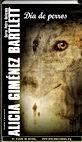 Día de perros | Alicia Giménez Bartlett | Petra Delicado | Un mundo de novela