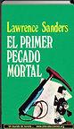 El primer pecado mortal | Lawrence Sanders | Un mundo de novela