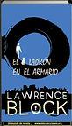 El ladrón en el armario   Lawrence Block   Un mundo de novela