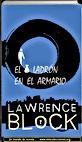 El ladrón en el armario | Lawrence Block | Un mundo de novela