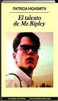 El talento de Mr. Ripley | Patricia Highsmith | Un mundo de novela