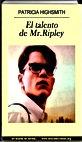 El talento de Mr. Ripley   Patricia Highsmith   Un mundo de novela