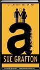 A de adulterio | El alfabeto del crimen | Sue Grafton