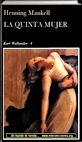La quinta mujer | Un mundo de novela