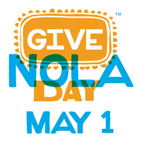 GIVE NOLA DAY- MAY 1ST