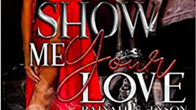 Raiyah & Tyson: Show Me Your Love