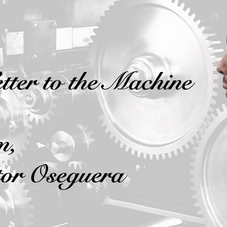 Op-Ed: Letter to the Machine