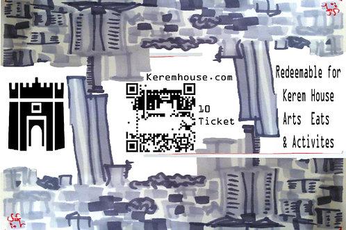Kerem House Ticket