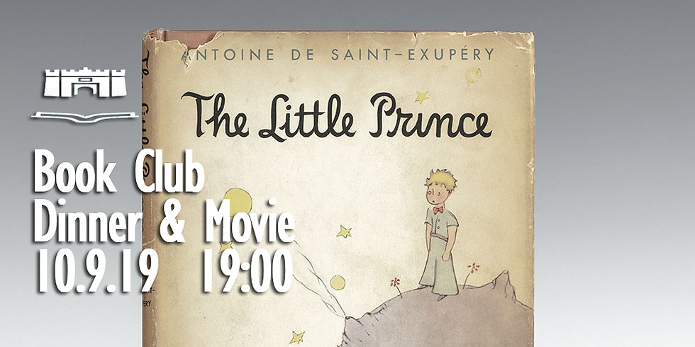 Little Prince Night: Book Club, Dinner and Movie