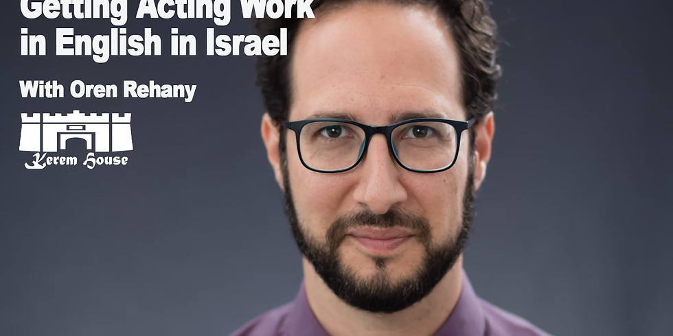 Getting acting work in English in Israel
