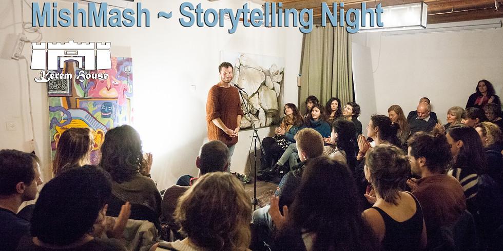 MishMash ~ Storytelling Night at the Kerem House