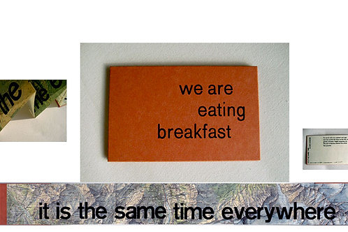 we are eating breakfast/ it is the same time everywhere