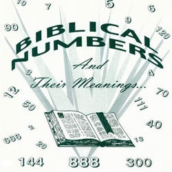 Biblical Numbers & Meanings