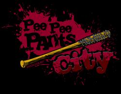 Pee Pee Pants CITY!
