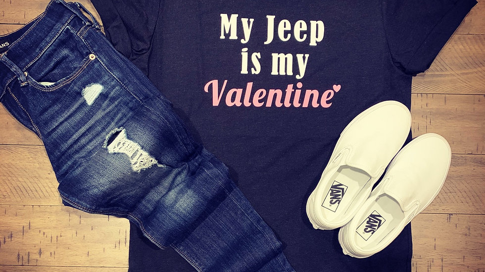 My Jeep is my Valentine T-Shirt