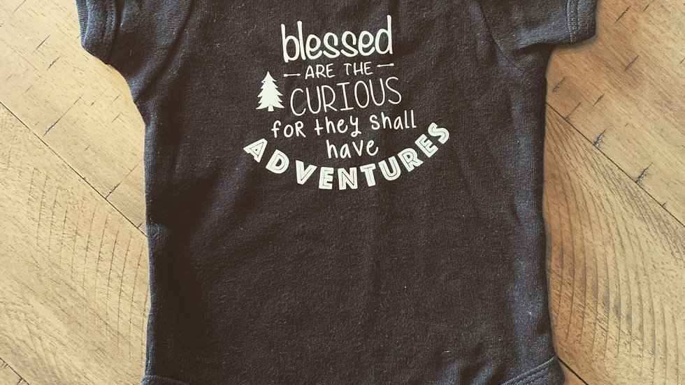 Blessed are the curious onesie