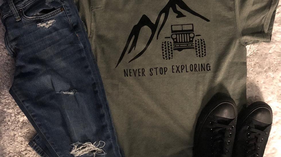 Never Stop Exploring Jeep Shirt