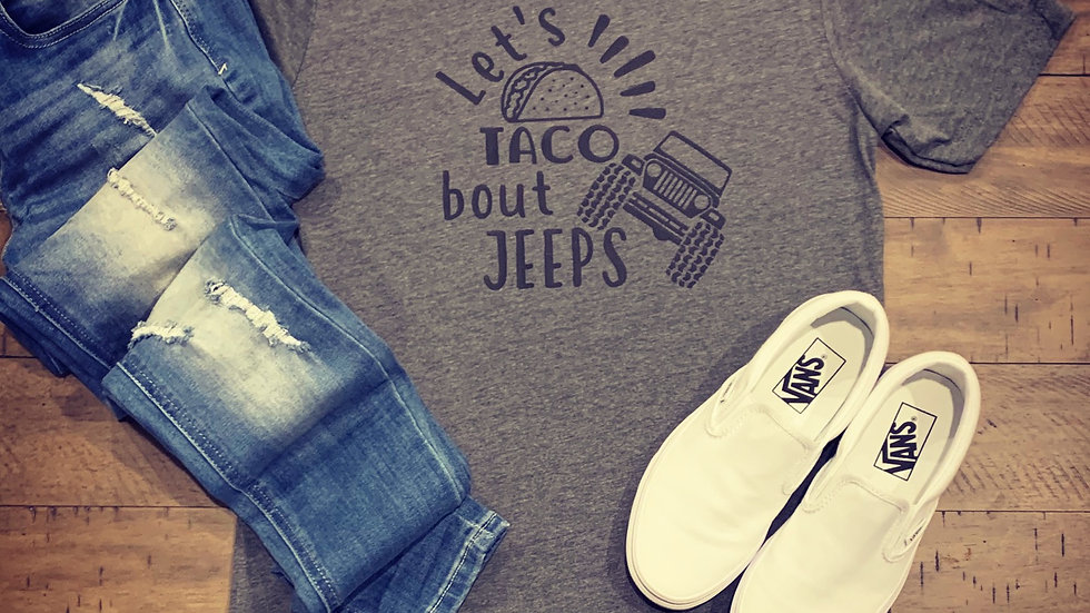 Let's Taco Bout Jeeps T-Shirt