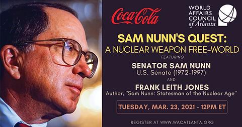 Sam Nunn Statesman of the Nuclear Age Ma