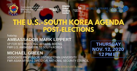 The US-South Korea Agenda Post-Elections
