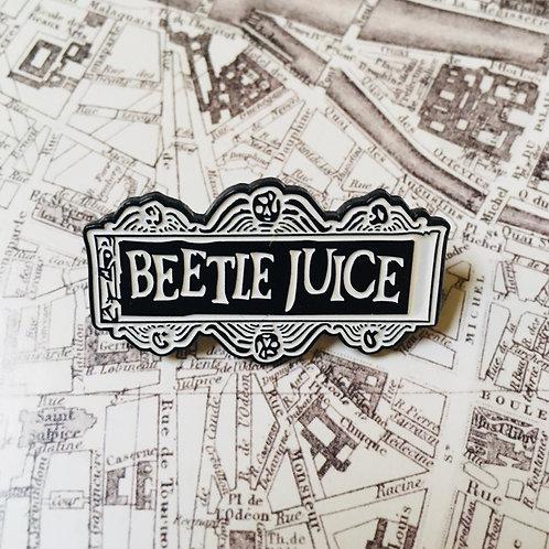 Pin's Beetle Juice