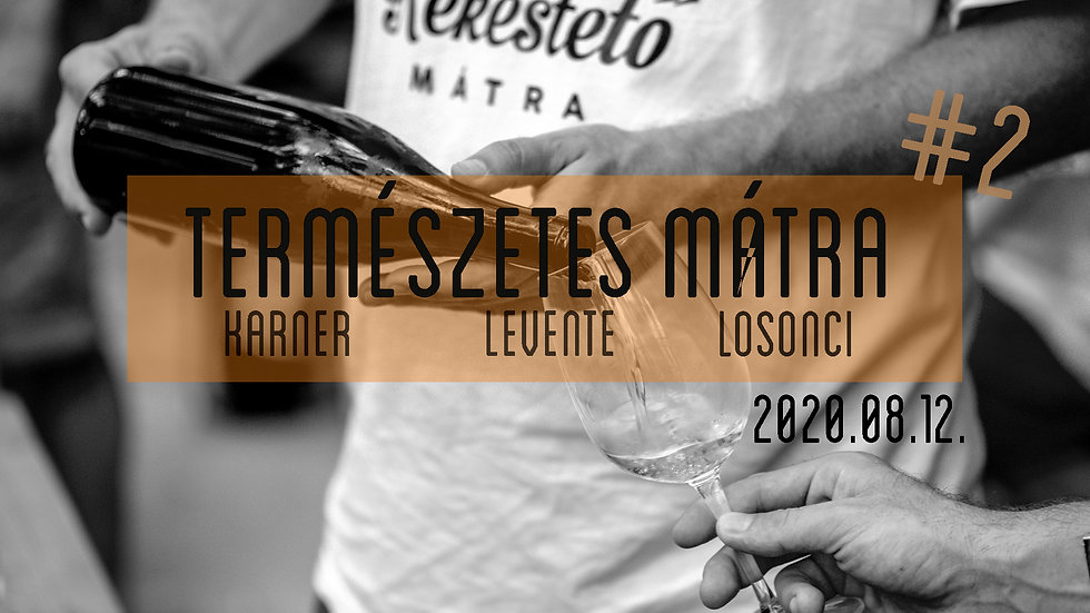 Természetes Mátra- Karner/Levente/Losonci